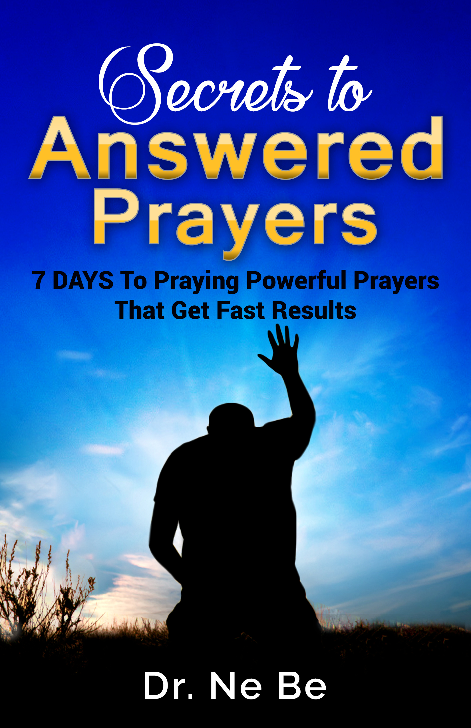 how to force god to answer your prayers -ebook, free ebook, free success ebook, ebook download, success, belief, power of belief, magic of believing,    mental power, power of mind, faith, desire, visualization, subconscious mind, prosperity,   abundance, prosperity, wealth, obtaining your desires, thought power, expectation, spiritual ebook, free pdf,   success manual, law of attraction, infinite, infinite intelligence, new thought, idealization, self improvement,   personal development, self help, free self improvement ebook, PDF ebook download, creating riches, creating wealth,   financial success, creating success, how to attract success,